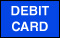 we accept Debit Cards